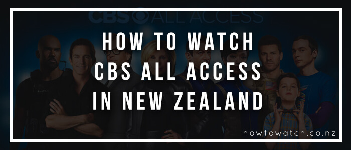 CBS All Access in New Zealand