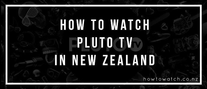 watch pluto tv in new zealand