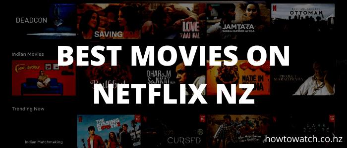 best-movies-on-netflix-nz-2020