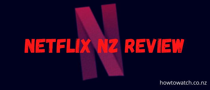 netflix-nz-review-2020