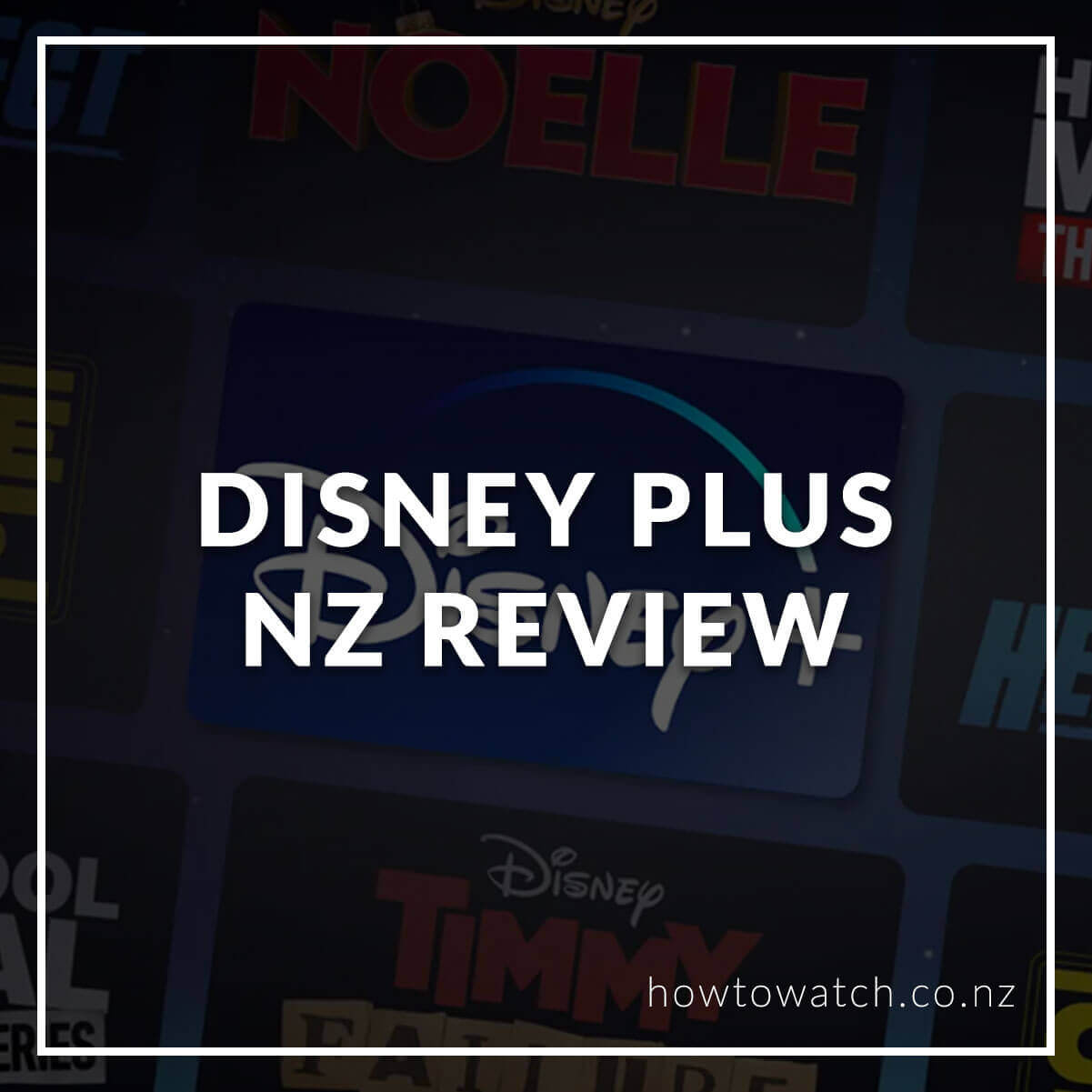 Disney Plus NZ Review 2021 - What You Need to Know