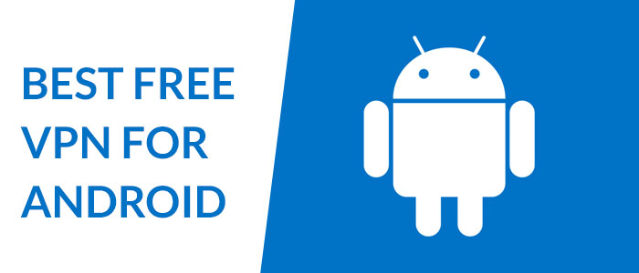 best-free-vpn-for-android-2020