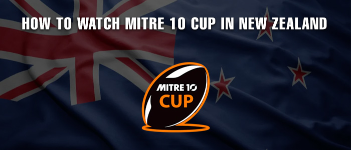 how-to-watch-mitre-10-cup-in-nz-2020