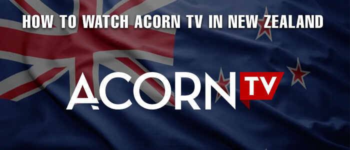 watch-acorn-tv-in-nz-2020