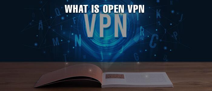 what-is-open-vpn-2020