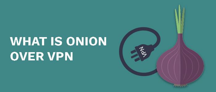 onion-over-vpn-in-2021