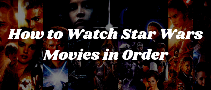 how-to-watch-star-movies-online-in-order