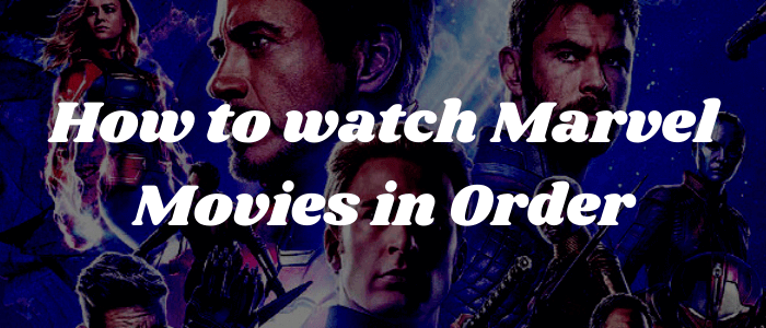 watch-marvel-movies-in-order
