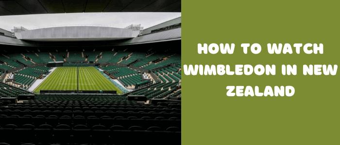how-to-watch-wimbledon-in-nz